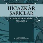 hicazkar-sarkilar